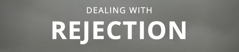 Dealing with Rejection banner