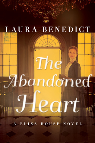 The Abandoned Heart by Laura Benedict