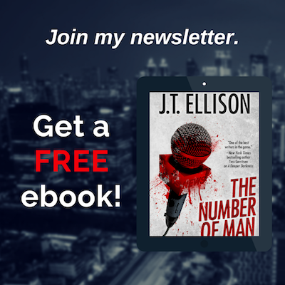 Join J.T. Ellison's newsletter, and get a FREE ebook!