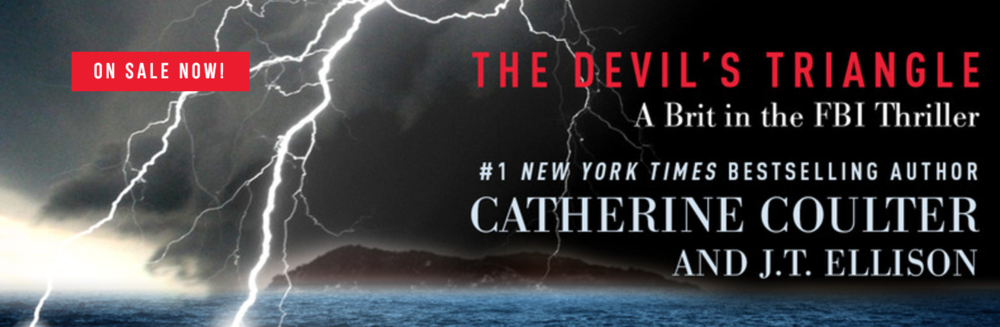 THE DEVIL'S TRIANGLE by Catherine Coulter & J.T. Ellison