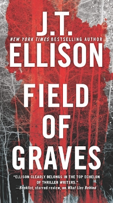 FIELD OF GRAVES (Lt. Taylor Jackson #0) by J.T. Ellison