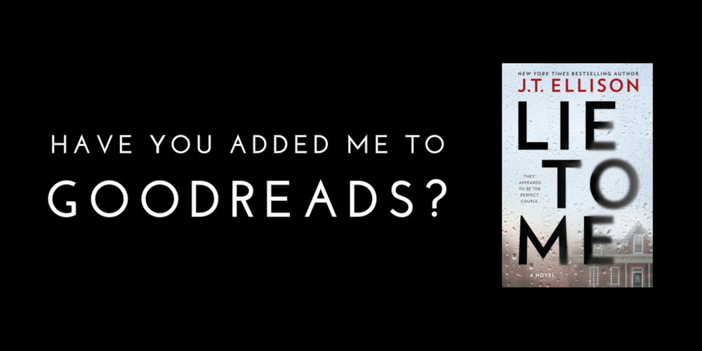 Have you added LIE TO ME to Goodreads?