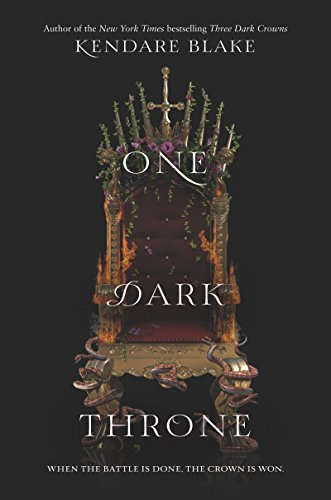 ONE DARK THRONE by Kendara Blake