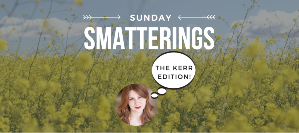 Sunday Smatterings 3.25.18