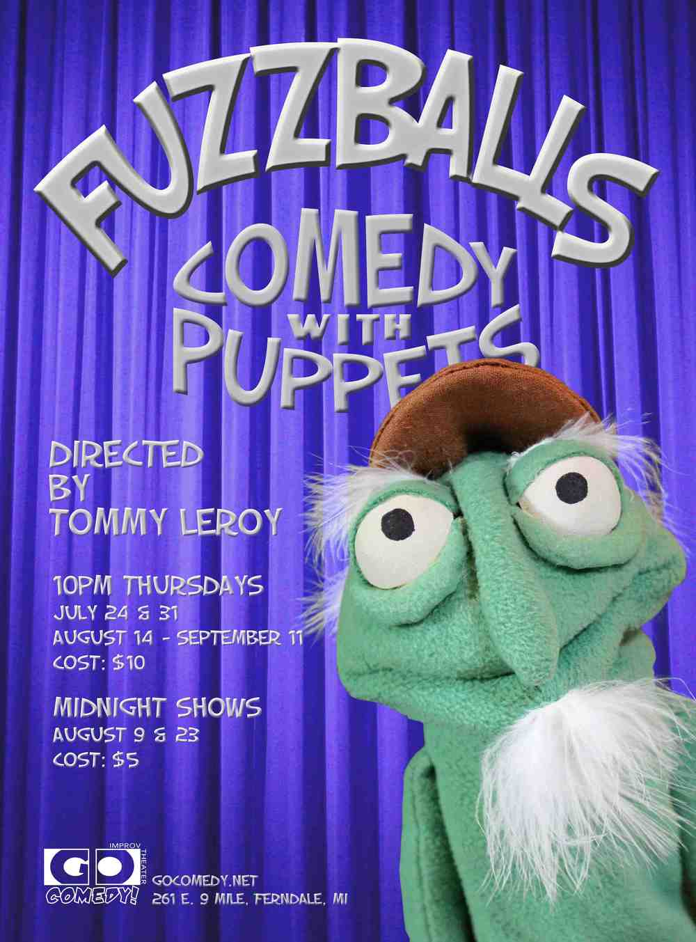 Our newest show features over 30 original puppets! From the mind of Tommy LeRoy, this blend of sketch and improv performed by Go Comedy's finest puppeteers.  Sneak peek opening on Thursday, July 31 at 10pm and runs Thursdays at 10pm starting August 14. Get your tickets on the tickets page.