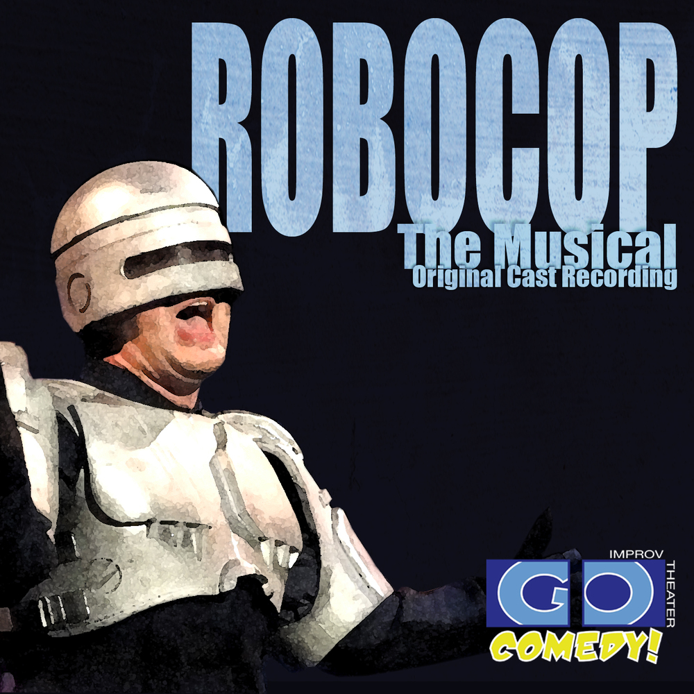 Click the image above to download the original cast recording of your favorite ROBOCOP songs!