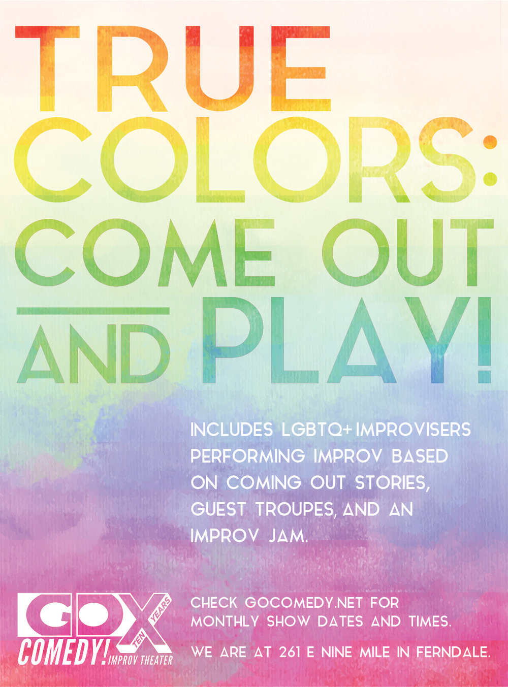 True Colors: Come Out and Play! ($10) — Go Comedy! Improv Theater