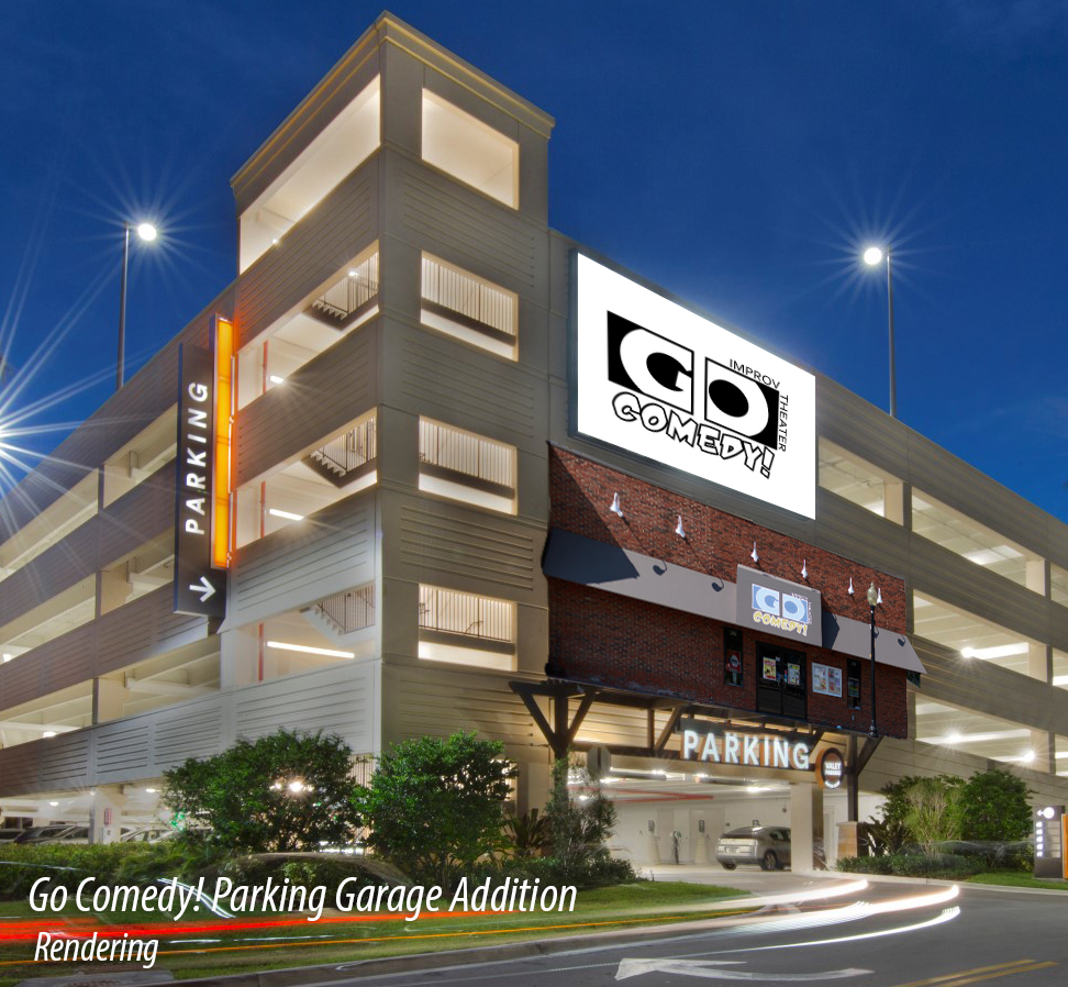 Go Comedy's New Parking Garage Addition - Coming Spring 2021
