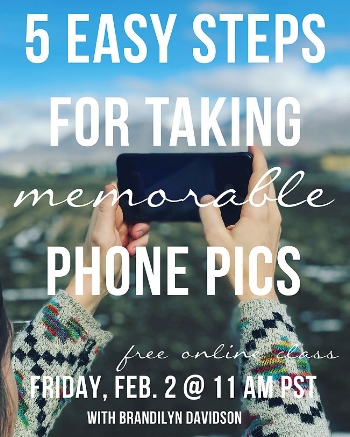 free-online-class-with-Brandilyn-Davidson-5-steps-for-taking-memorable-phone-pics-2.2.jpg