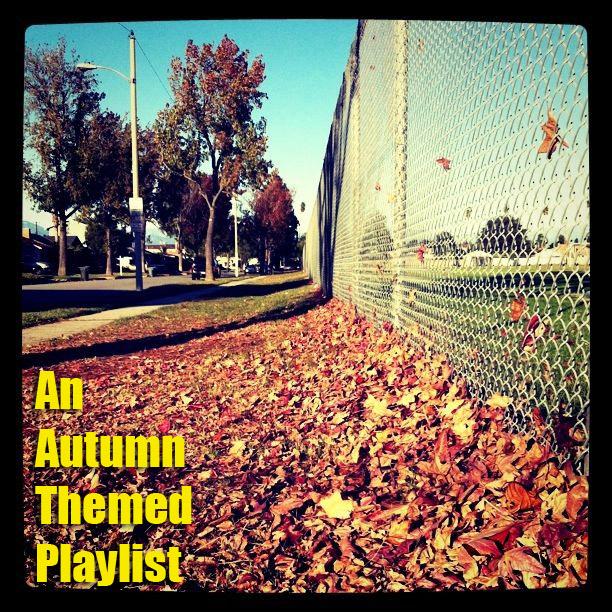 an autumn themed playlist