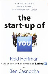 The Startup of You by Reid Hoffman and Ben Casnocha
