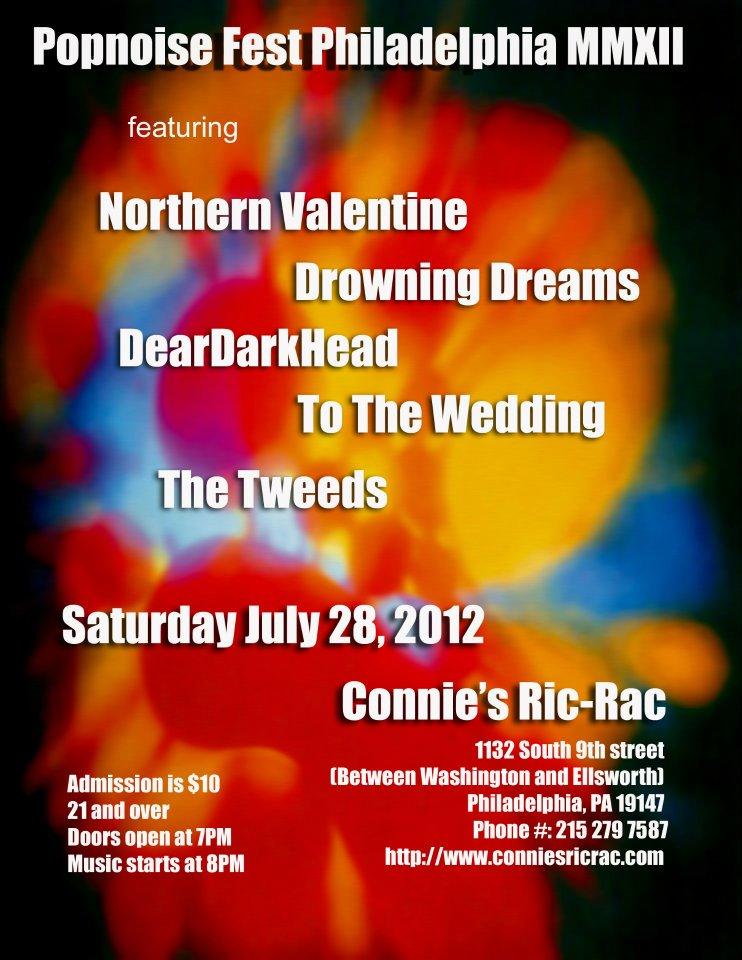 Popnoise Fest Philadelphia MMXXII, Connie's Ric Rac, Philadelphia, PA 07/28/12