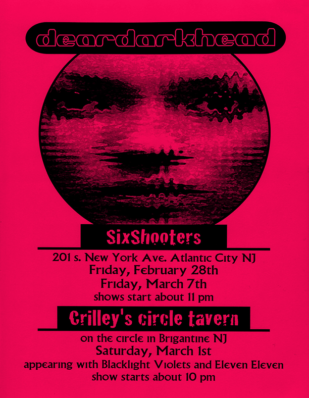 Six Shooters, Atlantic City, NJ 02/28/97 and 03/07/97, Crilley's Circle Tavern, Brigantine, NJ 03/01/97