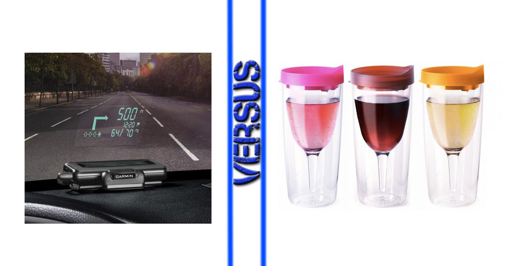 Windshield GPS vs Wine Sippy Cup