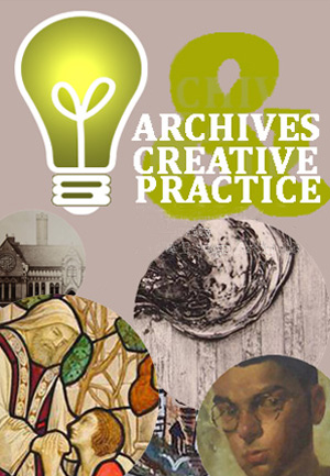 Archives and Creative Practice