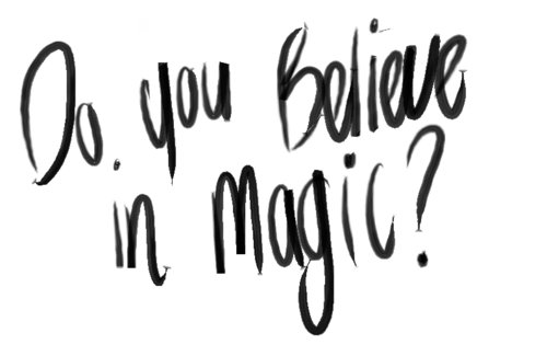 believe-faith-magic-question-quote-Favim.com-359790.jpg