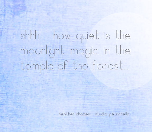 quote block faery tale galleries moonlight magic © 2014 heather rhode studio petronella all rights reserved.jpg
