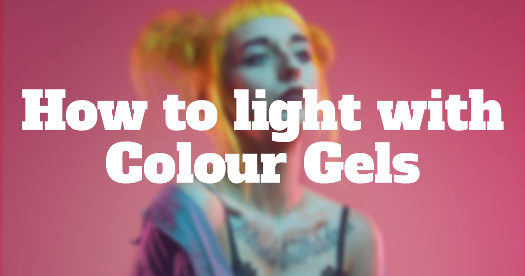 How to light with Colour Gels — Deadly ie