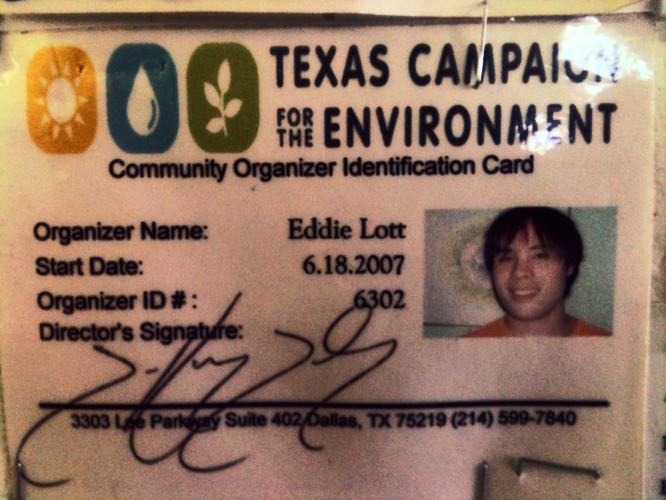 "Our Founder, Eddie, just months before founding RR. Eight years later, his love for Texas Campaign for the Environment (TCE) still shines brightly. ""They're everything that's right about our society: local residents using education, awareness, and democracy to affect change in their community."""