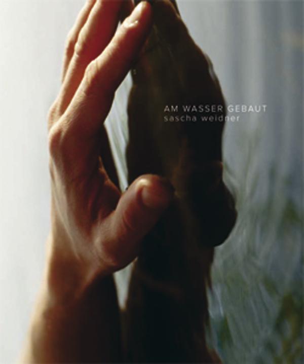 Sascha Weidner: Am Wasser gebaut  Artist Book 20,00 €