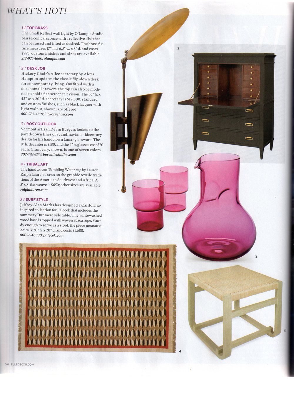 "Elle Decor, March 2013. ""What's Hot!"" section. page 54."