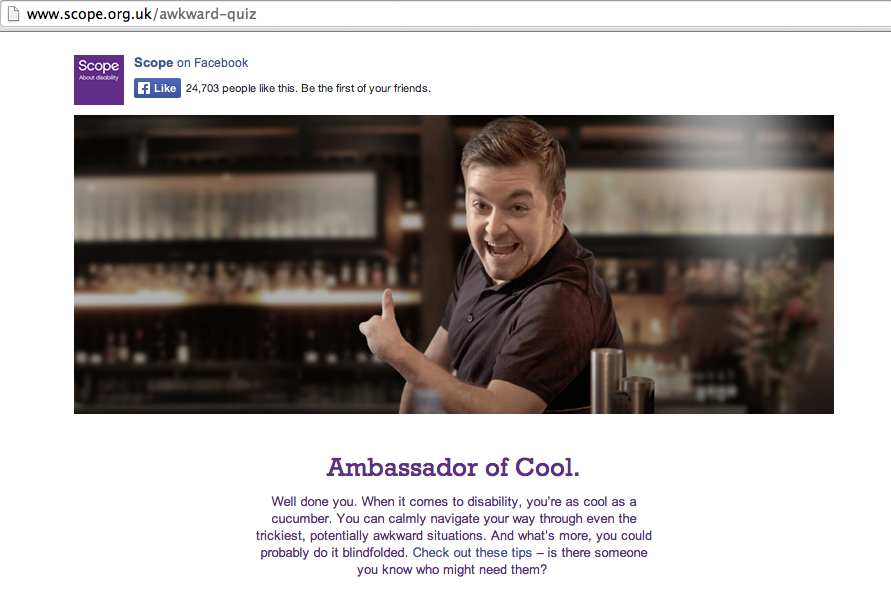Scope deemed me the Ambassador of Cool.