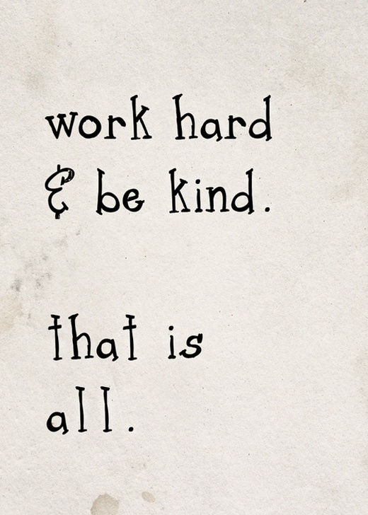 work hard and be kind.jpg