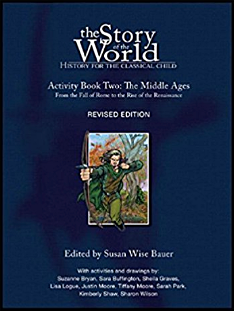 The Story of the World Activity Book Two: The Middle Ages