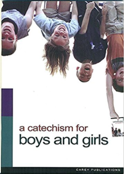A Catechism for Boys & Girls
