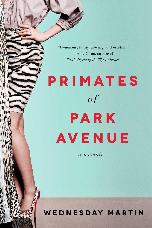 Primates of Park Avenue , $18.00