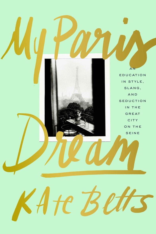 My Paris Dream , $18.00