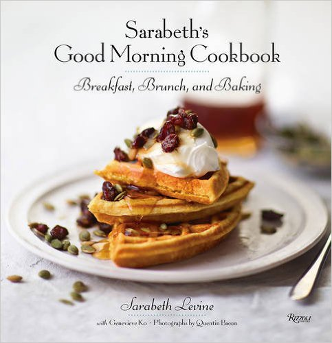 Sarabeth's Good Morning Cookbook, $22
