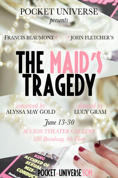 the maid's tragedy tickets, discount theater tickets, off off broadway tickets