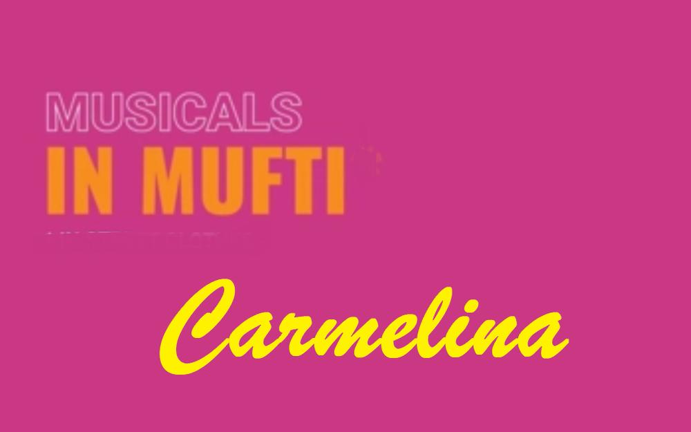 carmelina york theatre, musical in mufti
