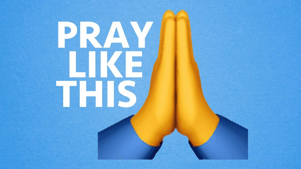 Pray Like This Main Graphic.jpg