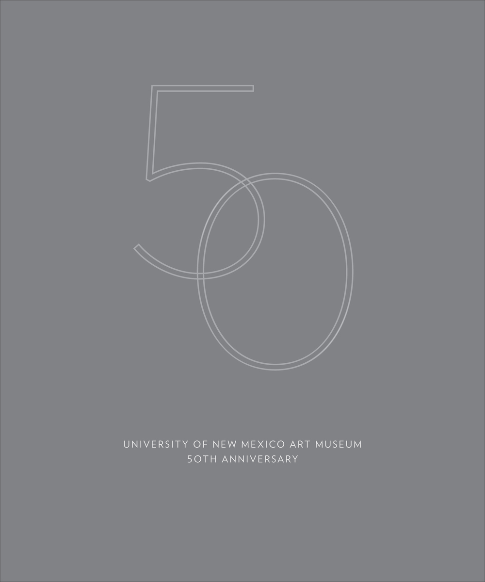 50th Anniversary Book for University of New Mexico Art Museum: