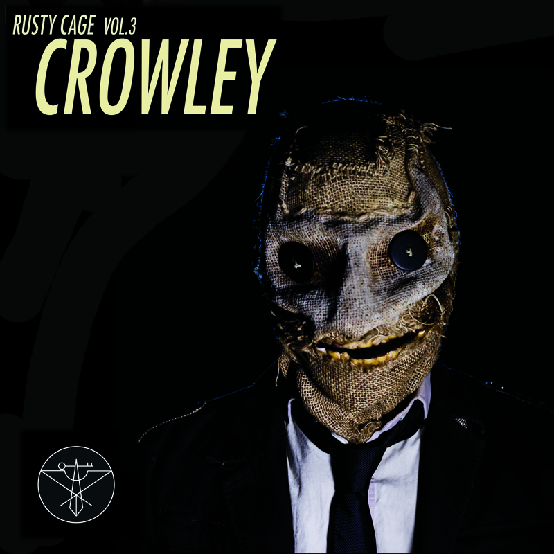 rusty cage crowley album