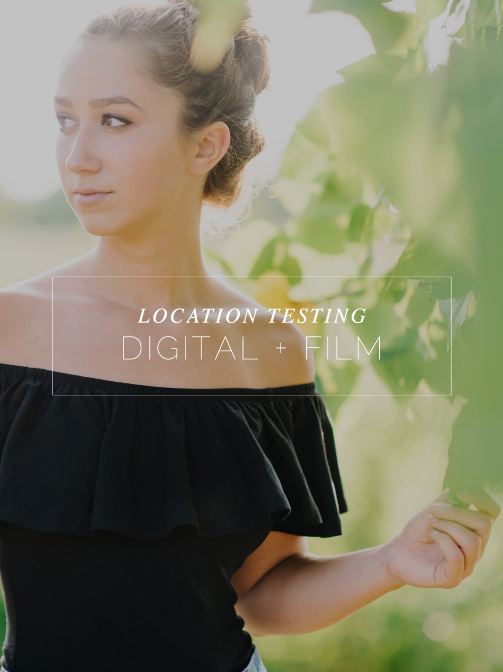 Location Testing with Digital and Film