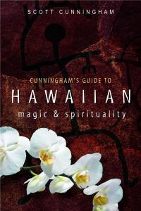 Shamanism: Huna & Kahuna
