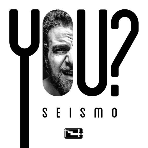 Seismo 'YOU?' EP