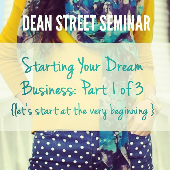 Start-Your-Dream-Business-041013.JPG