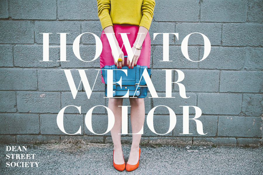 how-to-wear-color.jpg