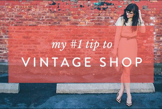 My #1 Tip to Vintage Shop
