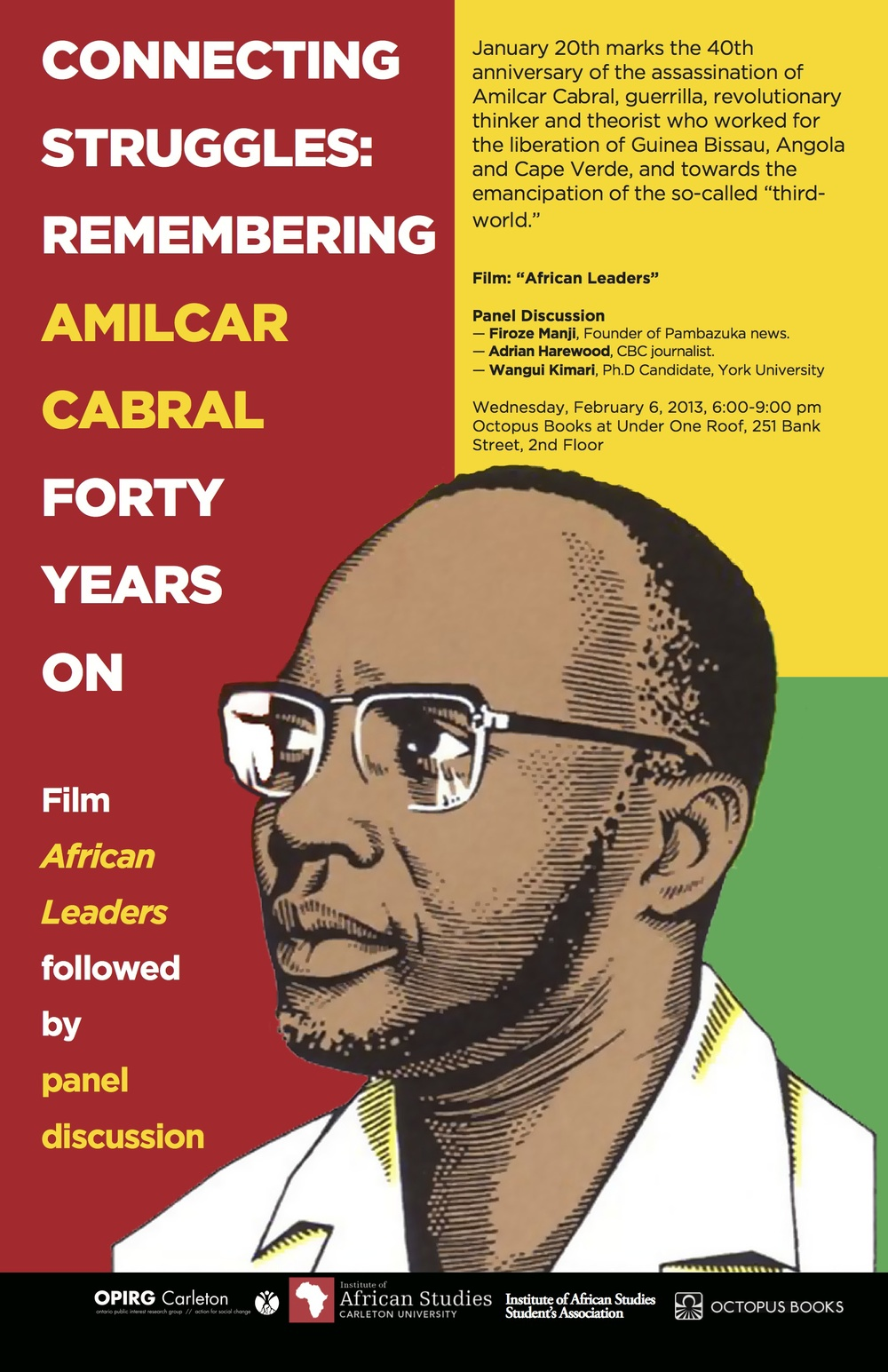 Co-Organized: CONNECTING STRUGGLES: REMEMBERING AMILCAR CABRAL FORTY YEARS ON