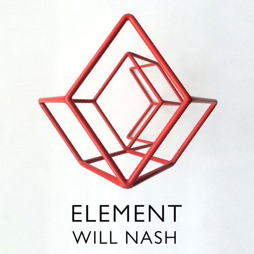 19 MAY 2016 - 30 JUNE 2016 -  ELEMENT - WILL NASH