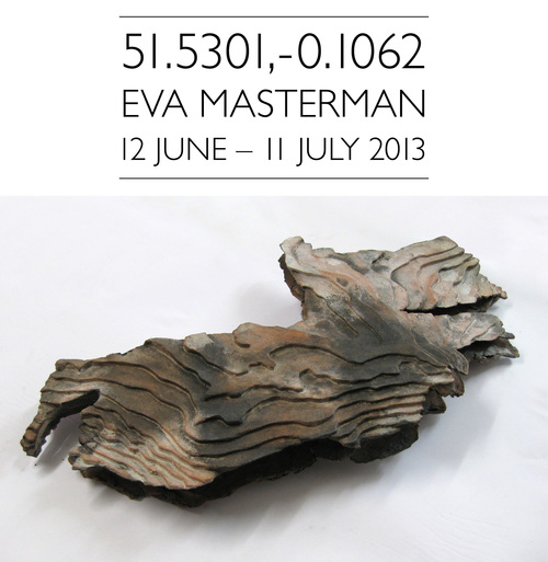 12TH JUNE 2013 - 11TH JULY 2013 - 51.5301,-0.1062 - EVA MASTERMAN