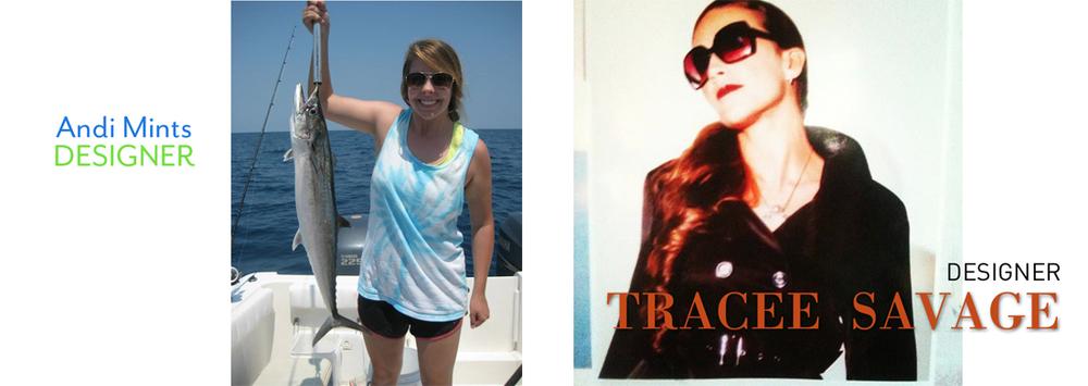 Andi Mints, Designer 2012 - Tracee Savage, Designer 2012 -