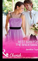 Best Man for the Bridesmaid (The DeFiore Brothers, bk 2)