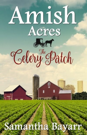 Amish-Acres-Celery-Patch-KINDLE-2018-e1531505397787.jpg