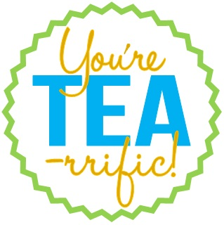 You-are-TEA-rrific.jpg